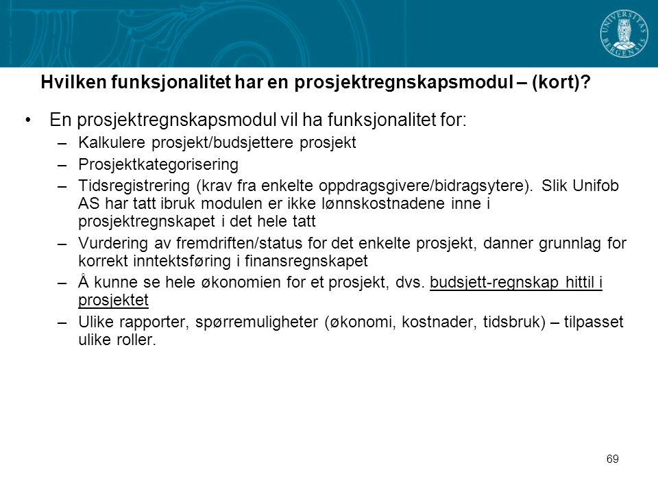 Hvilken funksjonalitet har en prosjektregnskapsmodul – (kort)