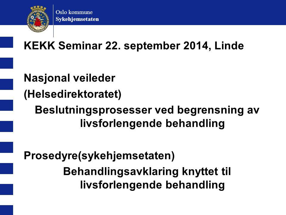 KEKK Seminar 22. september 2014, Linde Nasjonal veileder