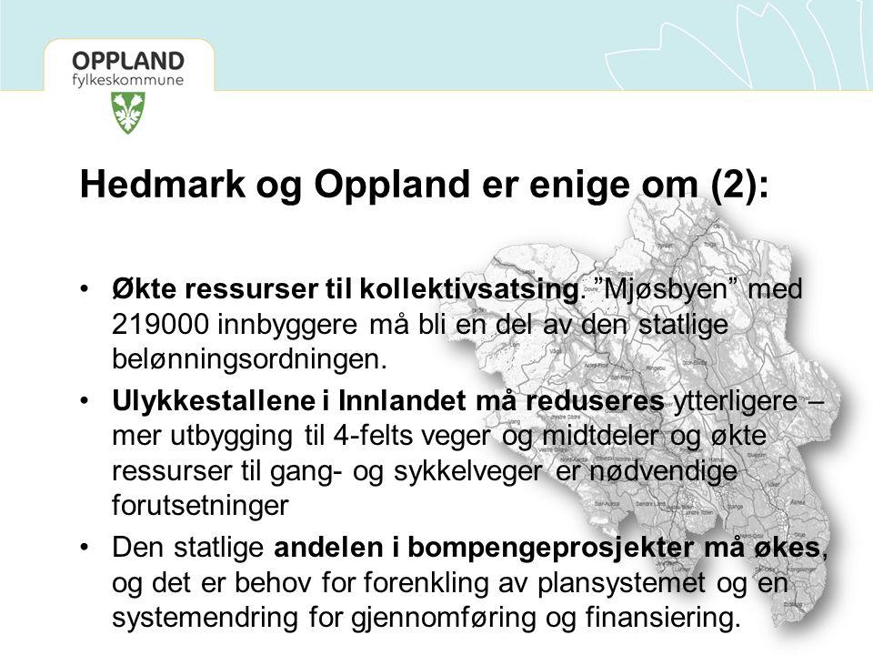 Hedmark og Oppland er enige om (2):