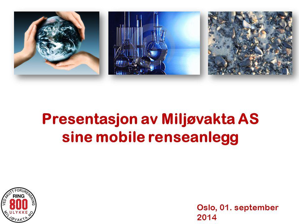 Presentasjon av Miljøvakta AS sine mobile renseanlegg