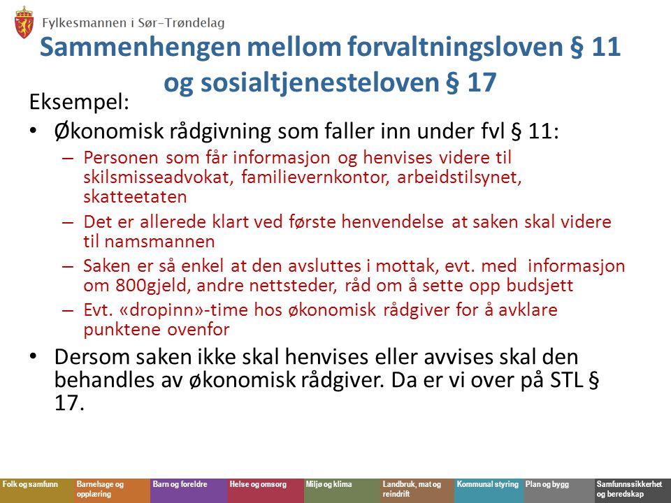 Sammenhengen mellom forvaltningsloven § 11 og sosialtjenesteloven § 17