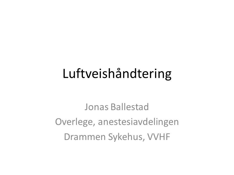 Jonas Ballestad Overlege, anestesiavdelingen Drammen Sykehus, VVHF
