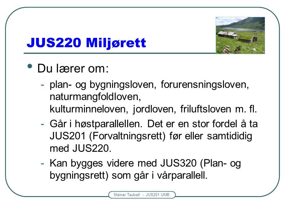 JUS220 Miljørett Du lærer om:
