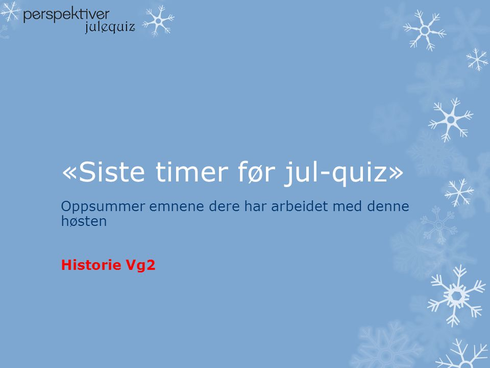 «Siste timer før jul-quiz»
