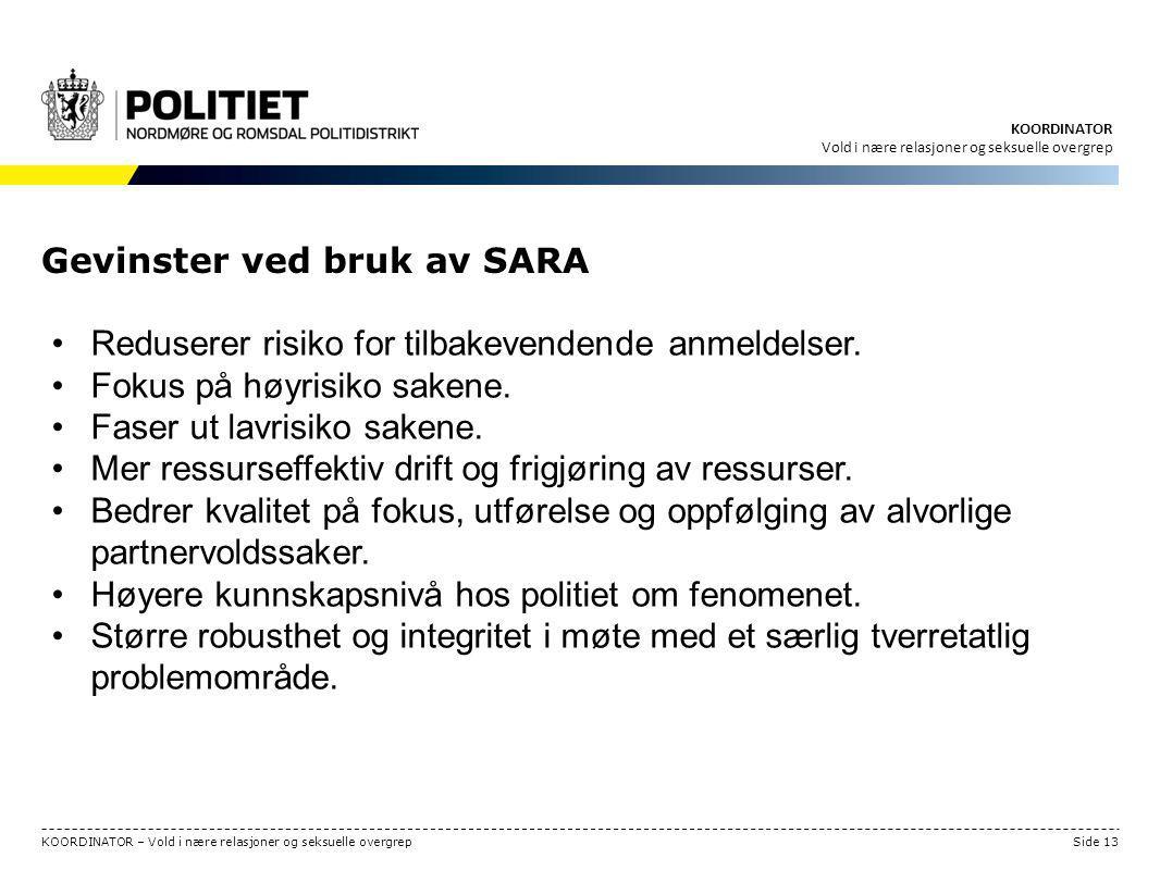 Gevinster ved bruk av SARA