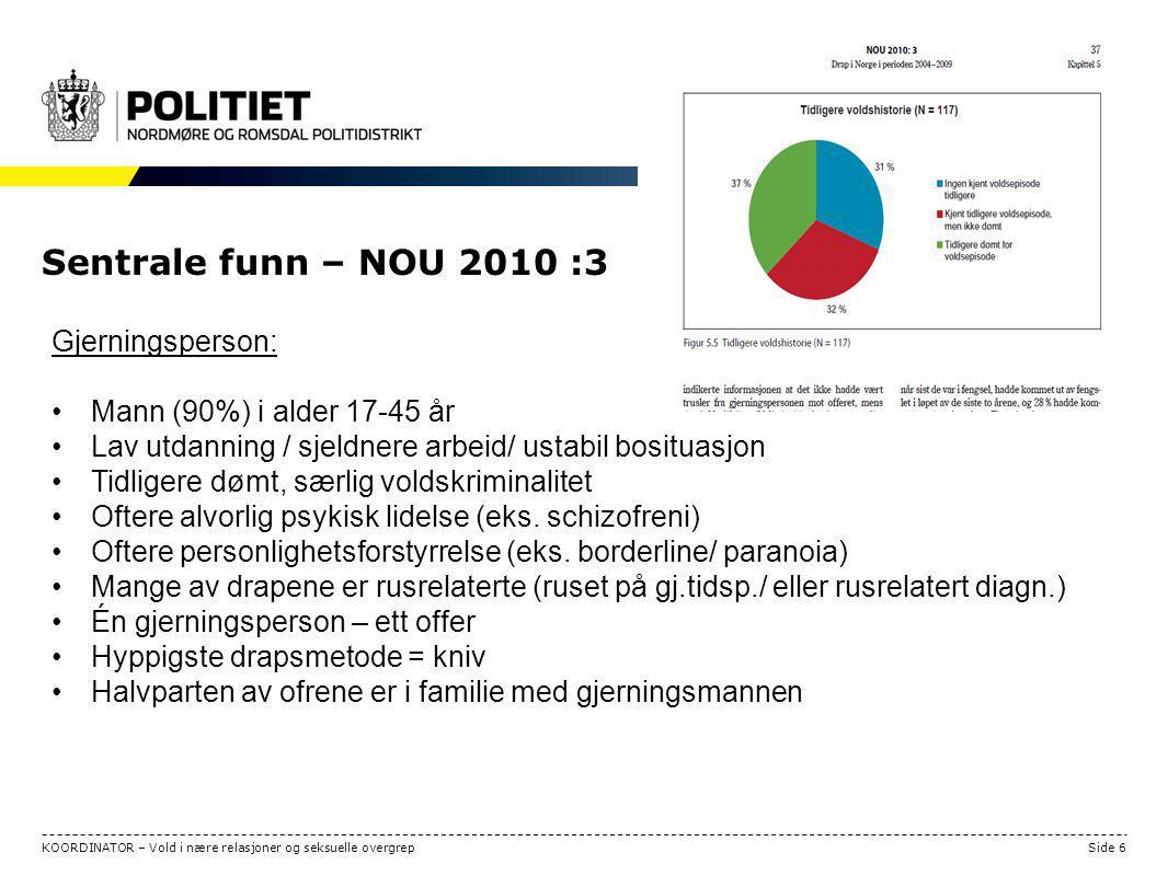 Sentrale funn – NOU 2010 :3 Gjerningsperson: