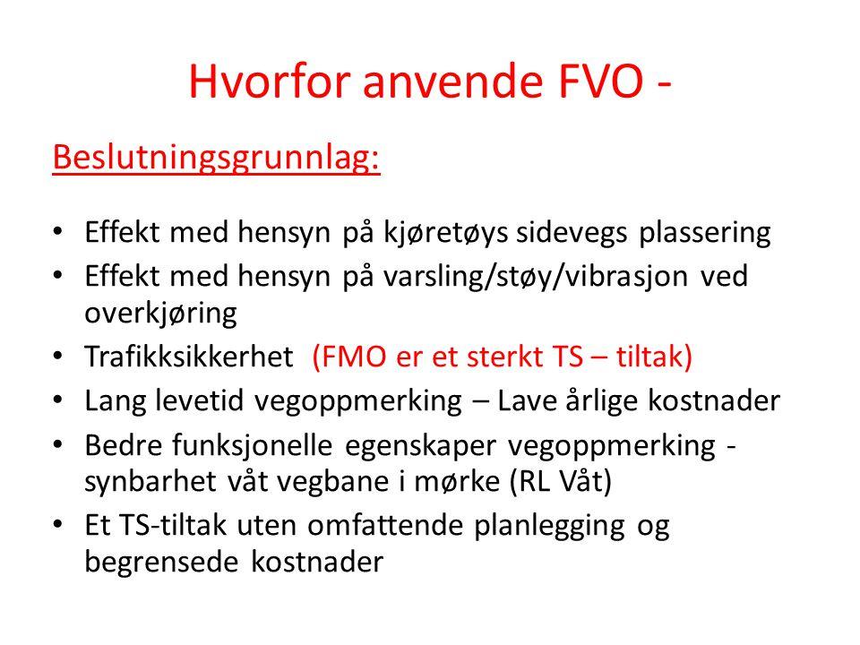 Hvorfor anvende FVO - Beslutningsgrunnlag: