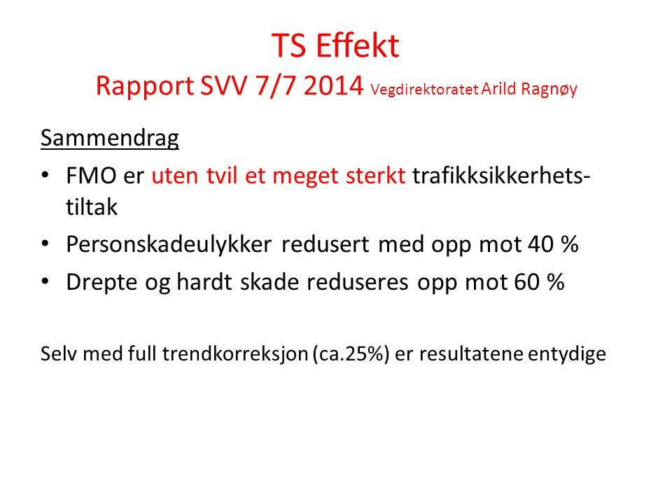 TS Effekt Rapport SVV 7/7 2014 Vegdirektoratet Arild Ragnøy