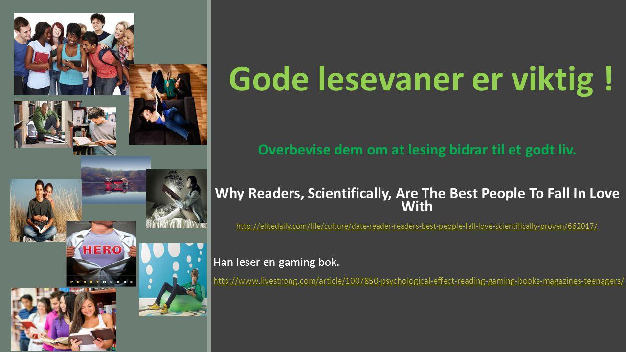 Gode lesevaner er viktig !