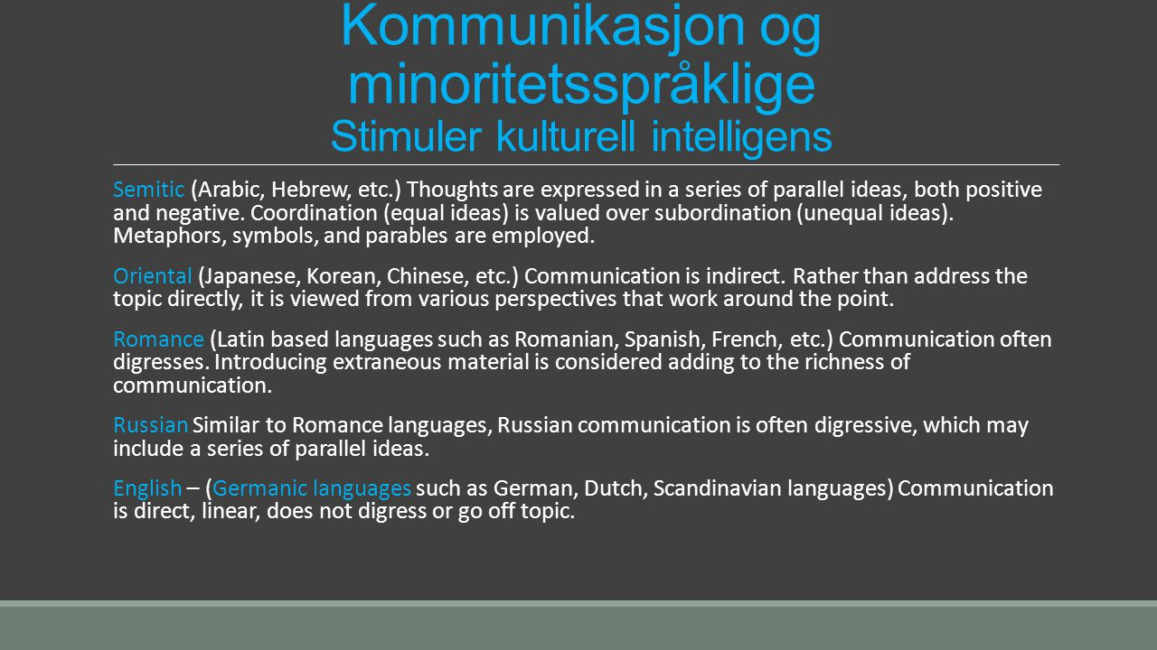 Kommunikasjon og minoritetsspråklige Stimuler kulturell intelligens