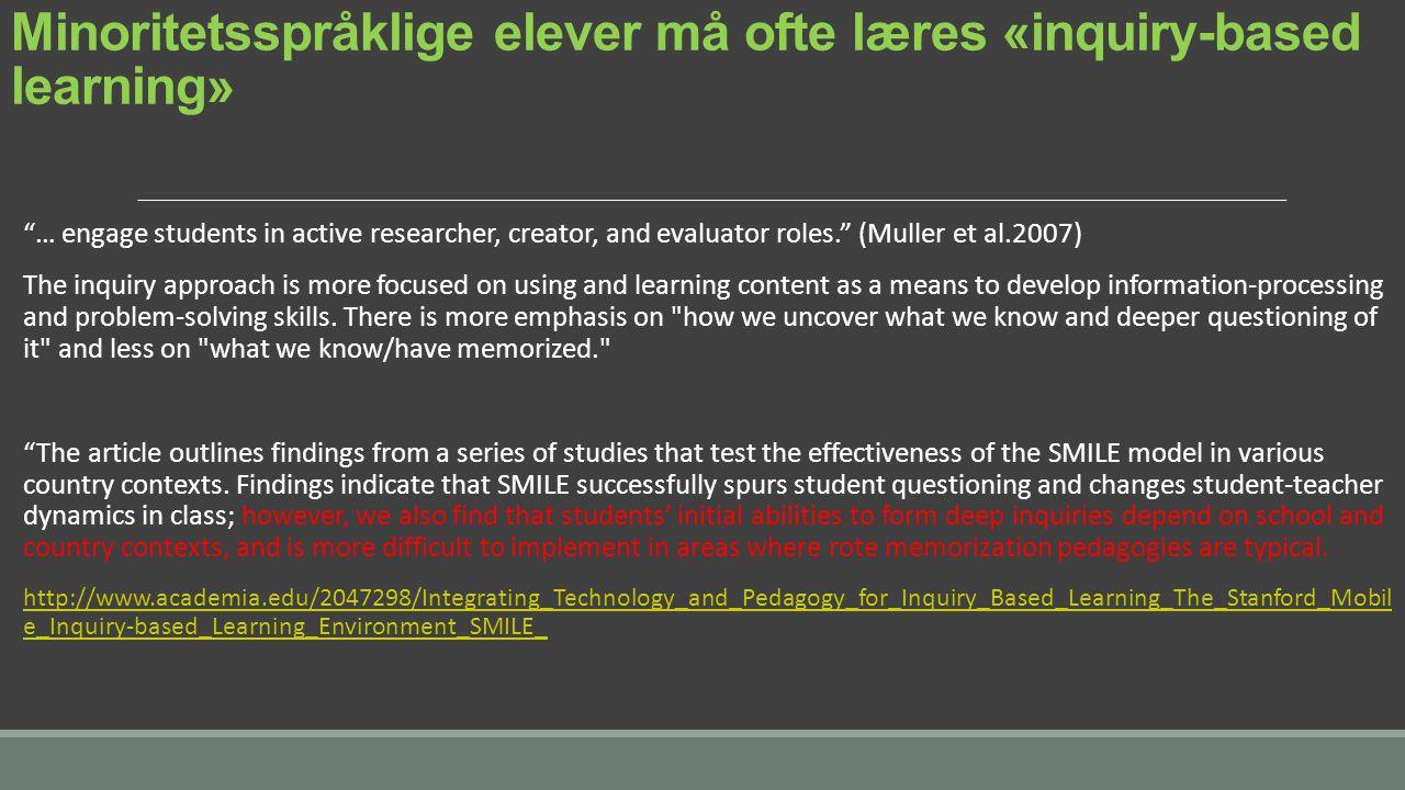 Minoritetsspråklige elever må ofte læres «inquiry-based learning»