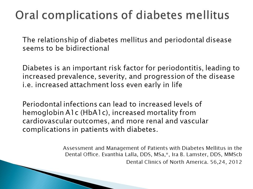 Oral complications of diabetes mellitus