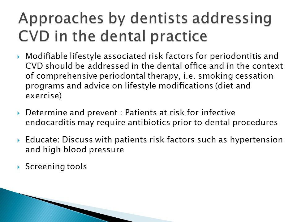 Approaches by dentists addressing CVD in the dental practice