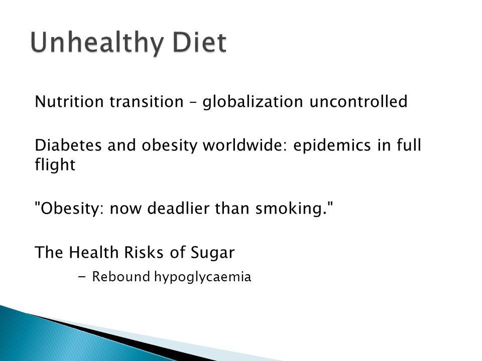 Unhealthy Diet - Rebound hypoglycaemia