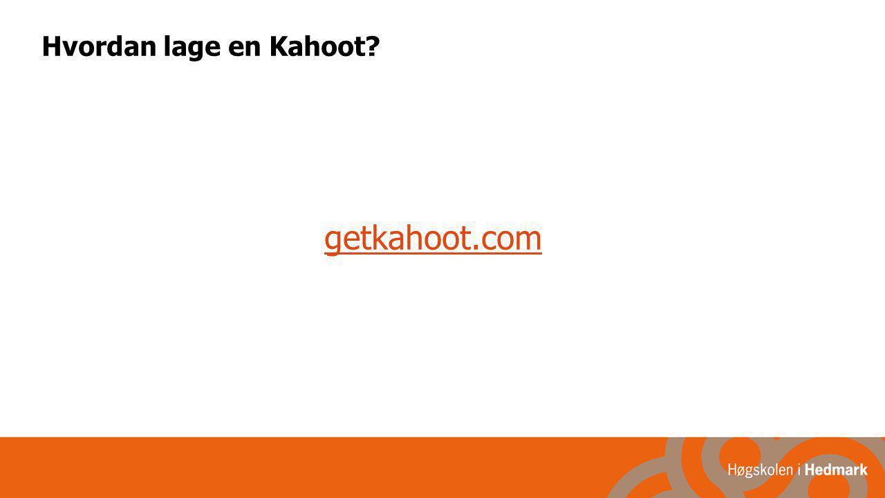 Hvordan lage en Kahoot getkahoot.com