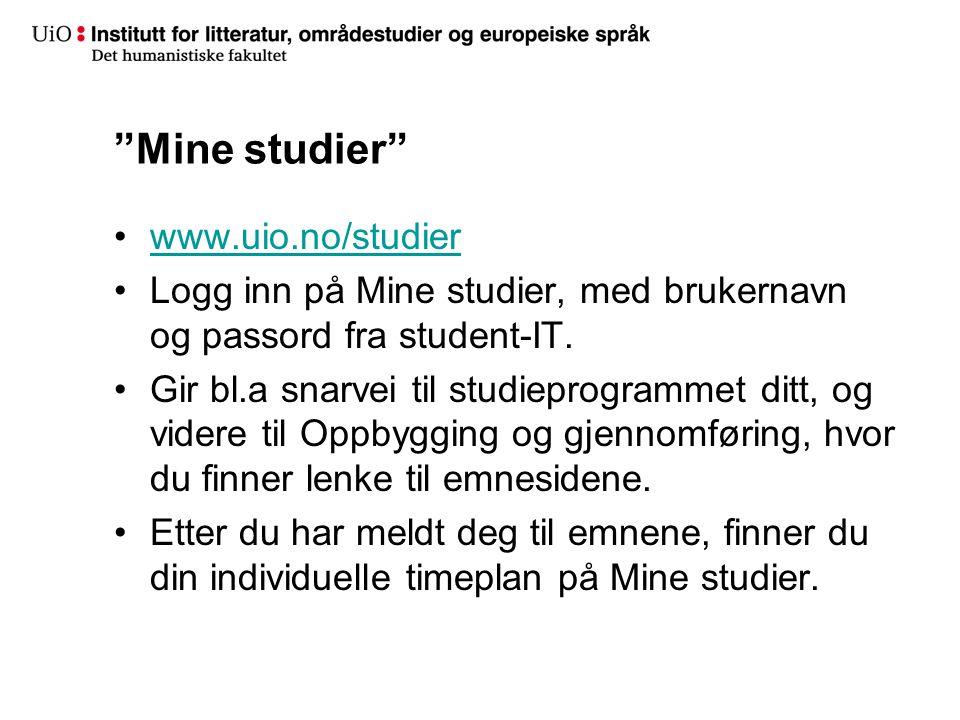 Mine studier www.uio.no/studier