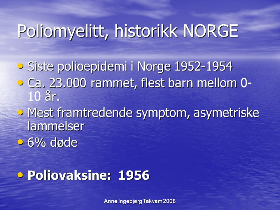 Poliomyelitt, historikk NORGE