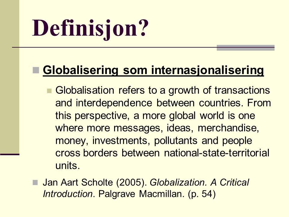 Definisjon Globalisering som internasjonalisering