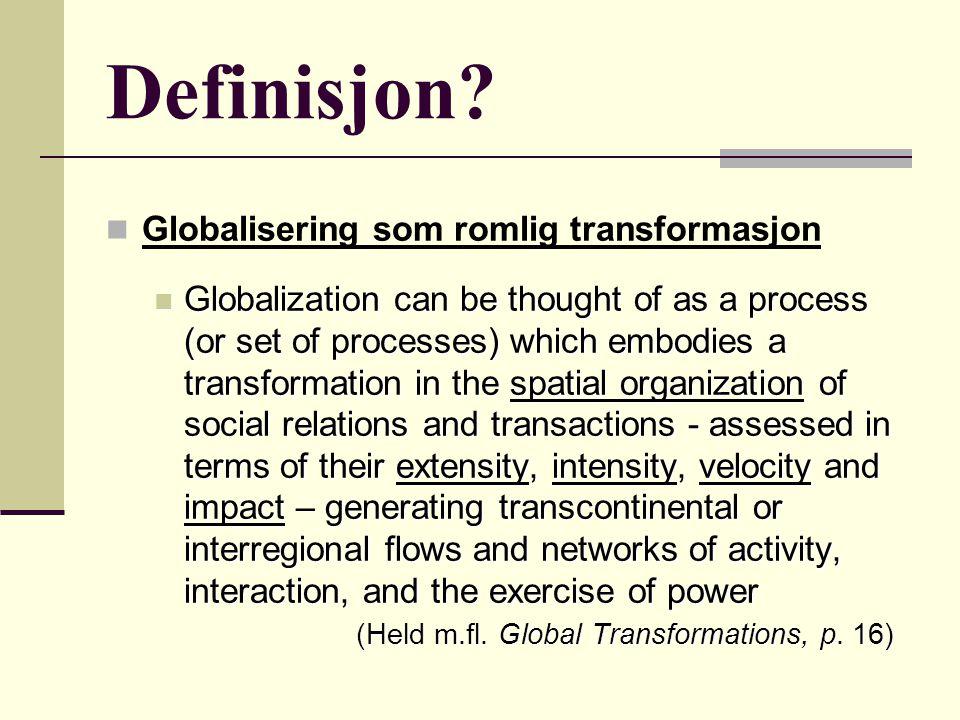 Definisjon Globalisering som romlig transformasjon
