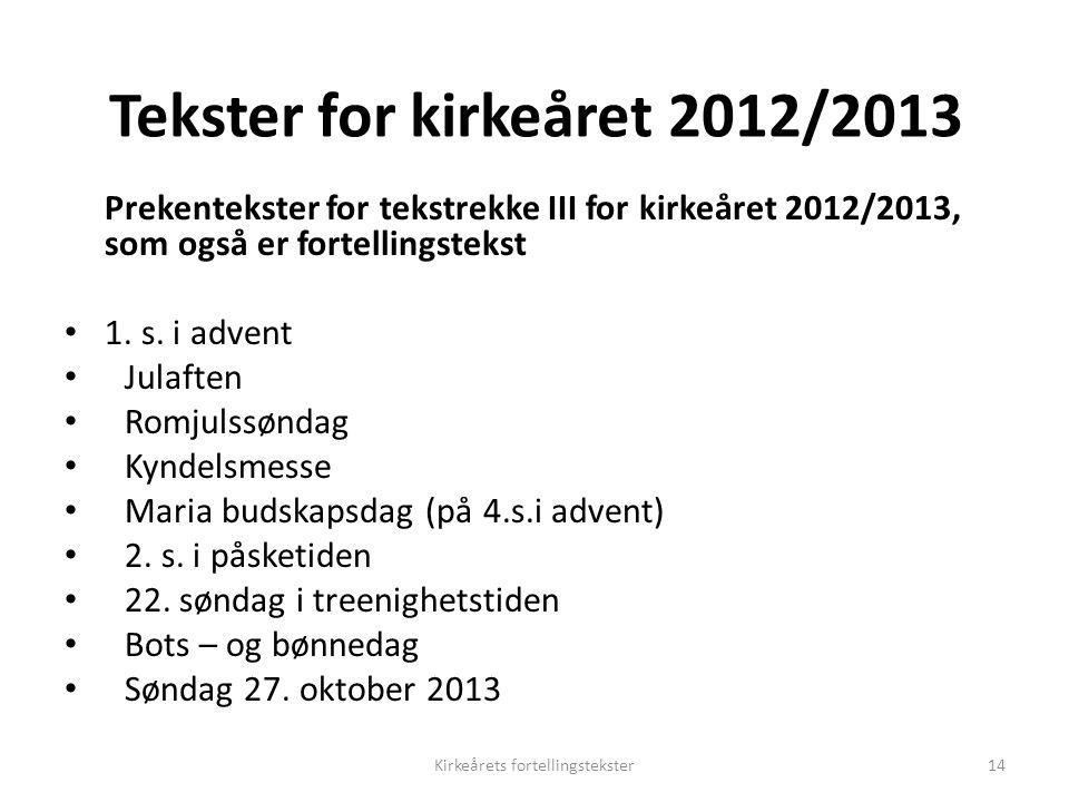 Tekster for kirkeåret 2012/2013