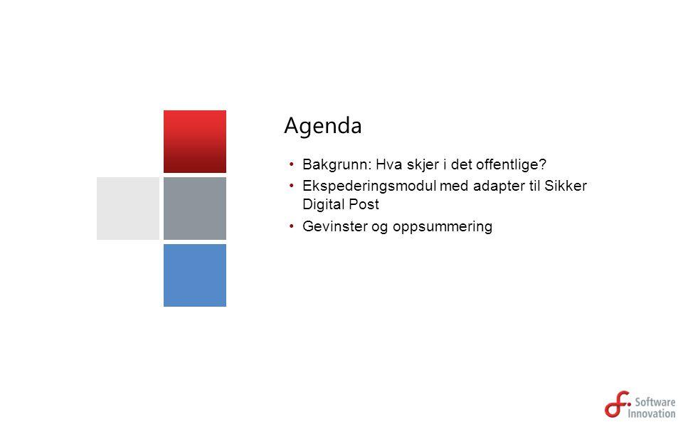 Agenda Bakgrunn: Hva skjer i det offentlige