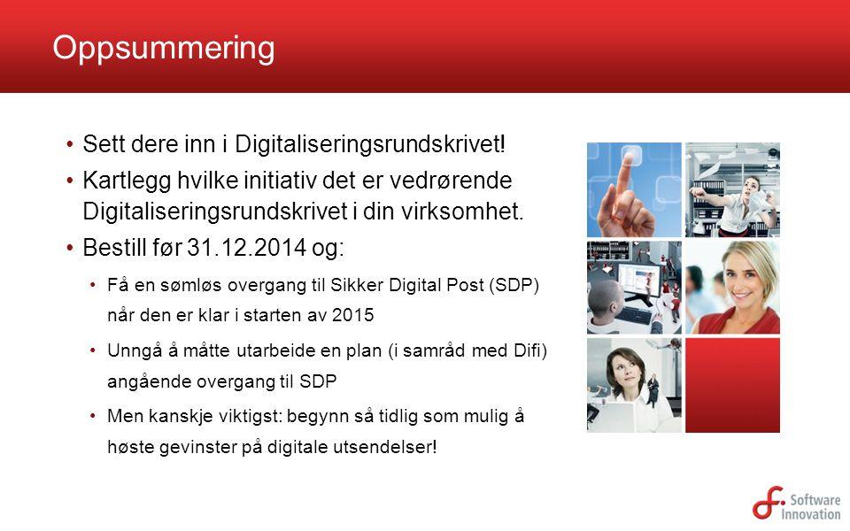 Oppsummering Sett dere inn i Digitaliseringsrundskrivet!
