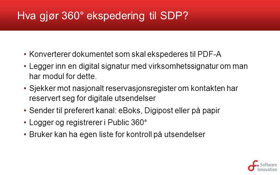 Hva gjør 360° ekspedering til SDP