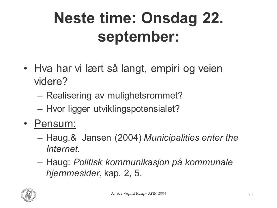 Neste time: Onsdag 22. september: