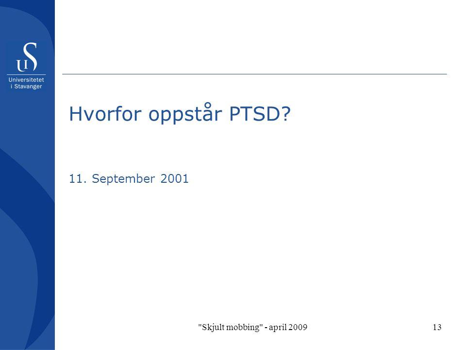 Hvorfor oppstår PTSD 11. September 2001