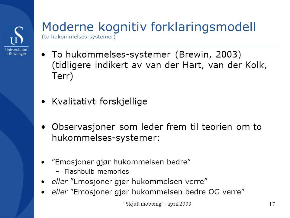 Moderne kognitiv forklaringsmodell (to hukommelses-systemer)