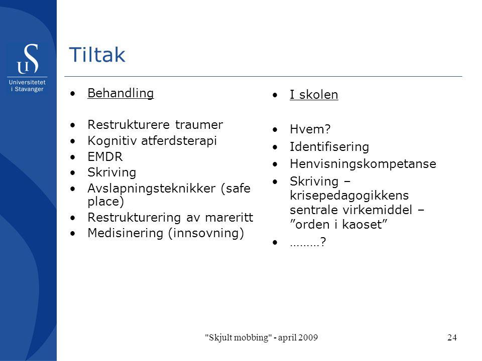 Tiltak Behandling Restrukturere traumer Kognitiv atferdsterapi EMDR
