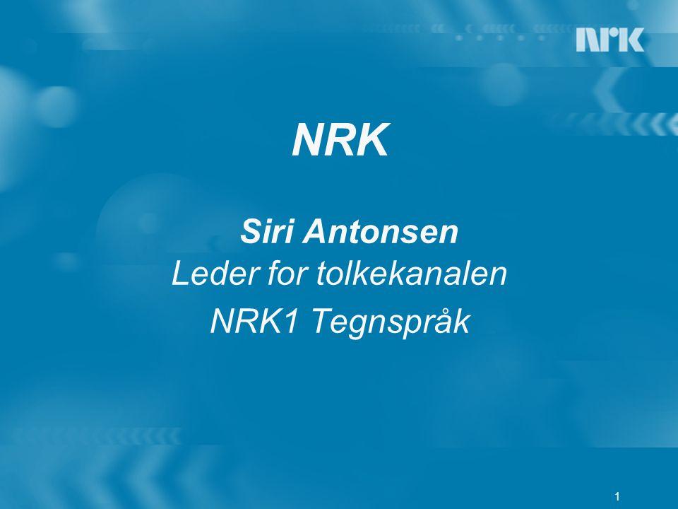 NRK Siri Antonsen Leder for tolkekanalen NRK1 Tegnspråk