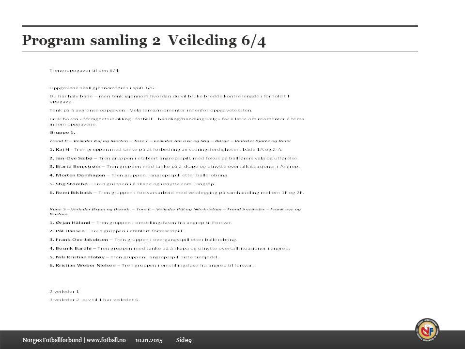 Program samling 2 Veileding 6/4
