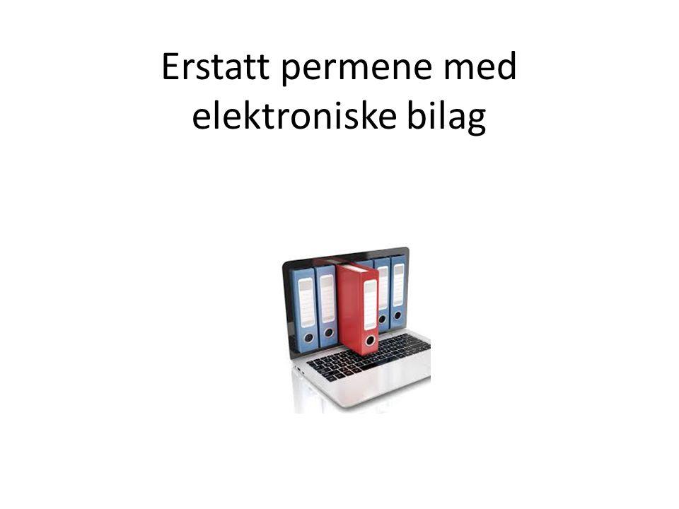 Erstatt permene med elektroniske bilag