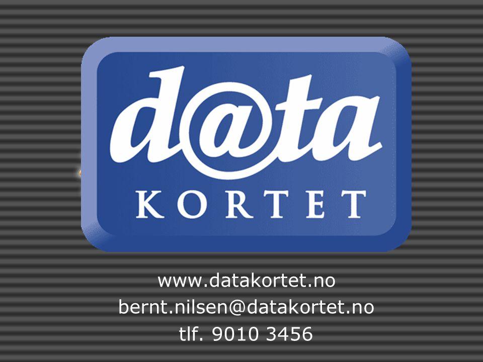 www.datakortet.no bernt.nilsen@datakortet.no tlf. 9010 3456