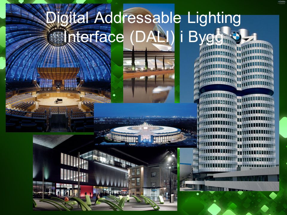 Digital Addressable Lighting Interface (DALI) i Bygg