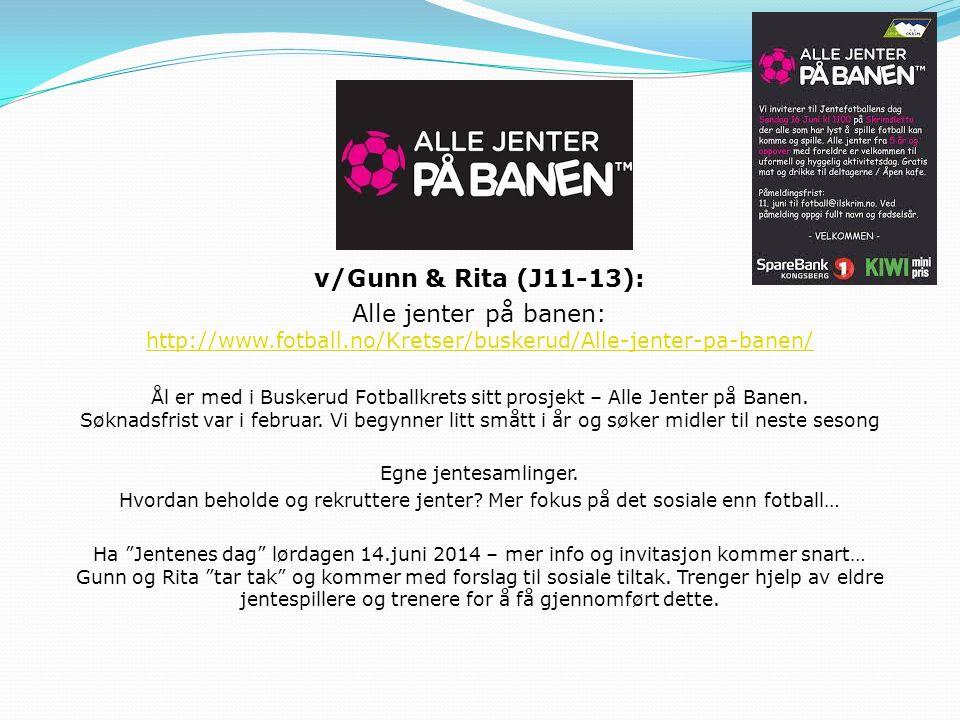 v/Gunn & Rita (J11-13): Alle jenter på banen: http://www.fotball.no/Kretser/buskerud/Alle-jenter-pa-banen/
