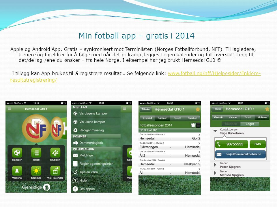 Min fotball app – gratis i 2014