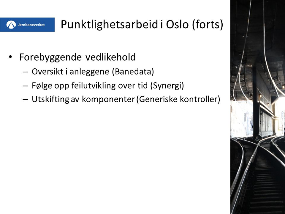 Punktlighetsarbeid i Oslo (forts)