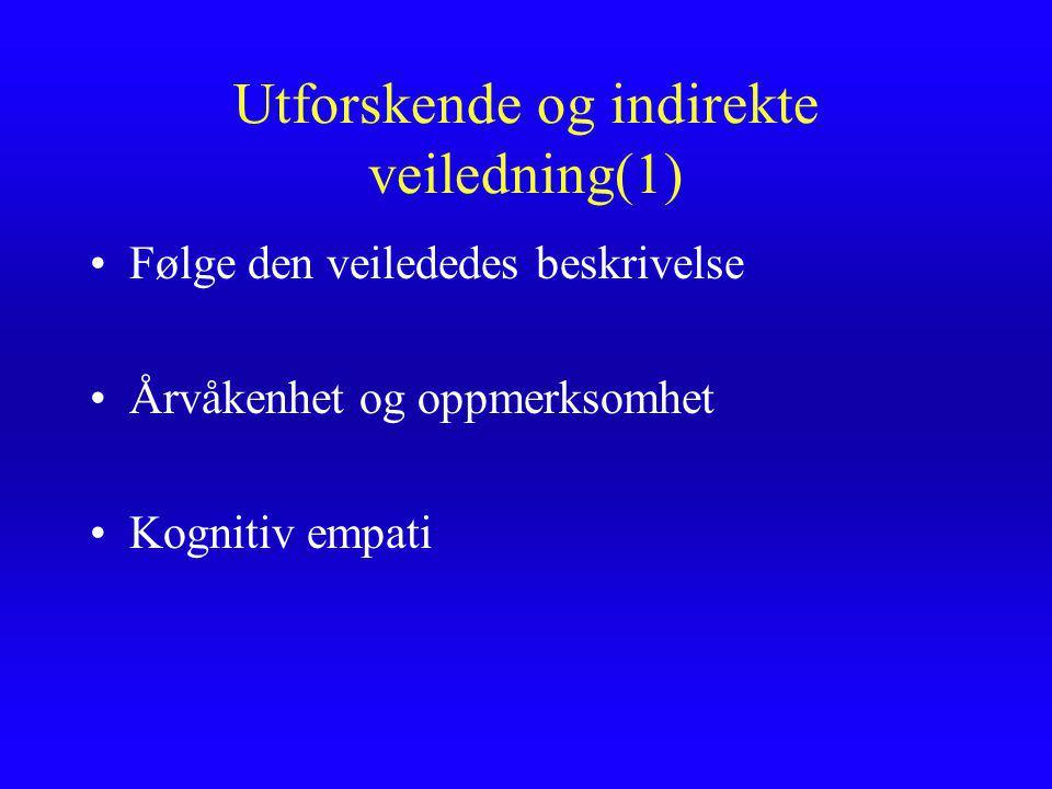 Utforskende og indirekte veiledning(1)