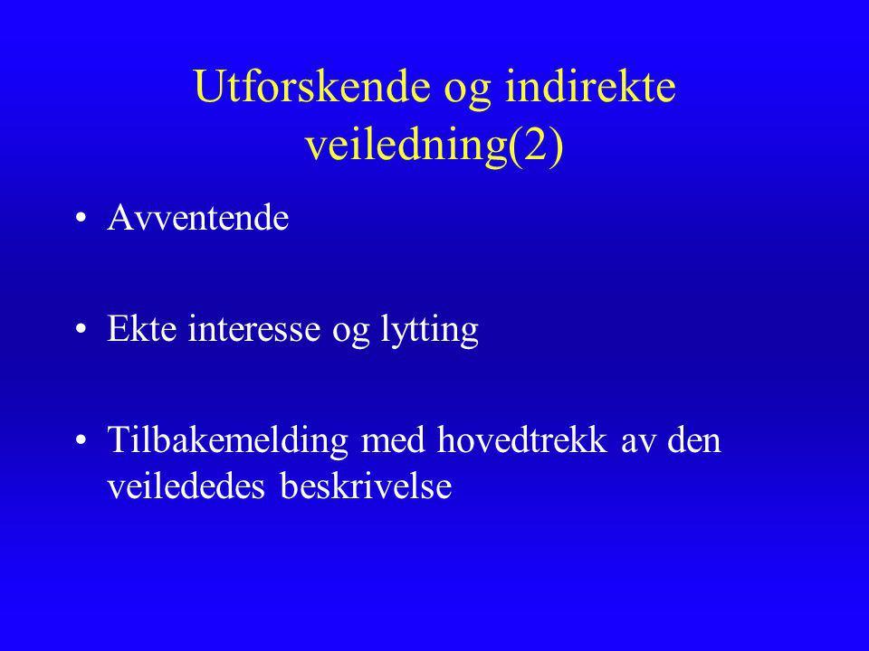 Utforskende og indirekte veiledning(2)