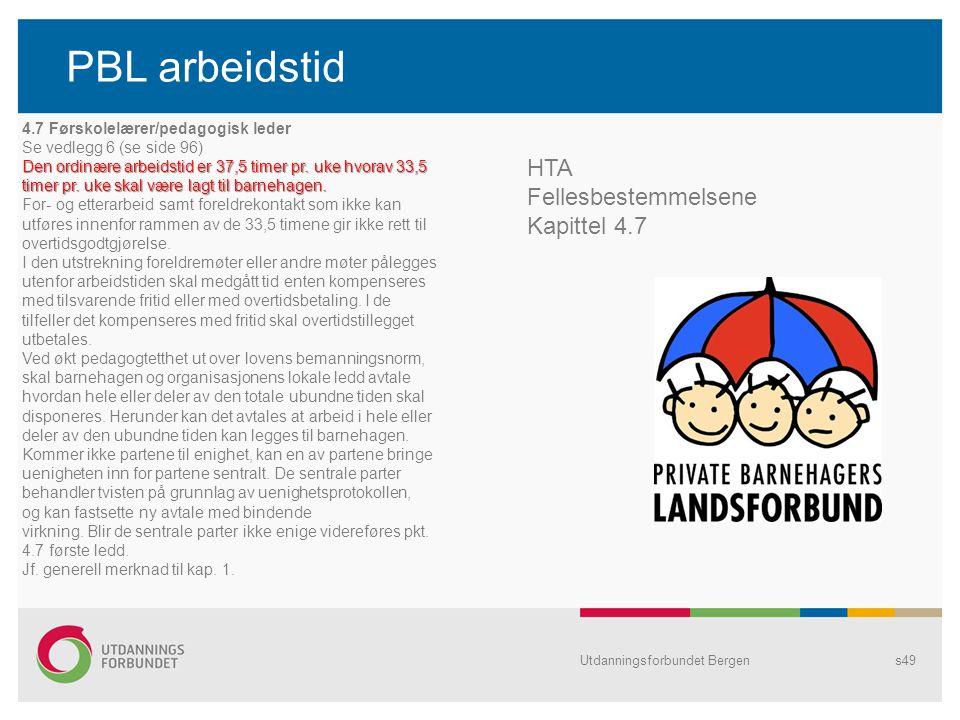 PBL arbeidstid HTA Fellesbestemmelsene Kapittel 4.7