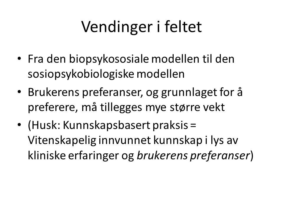 Vendinger i feltet Fra den biopsykososiale modellen til den sosiopsykobiologiske modellen.
