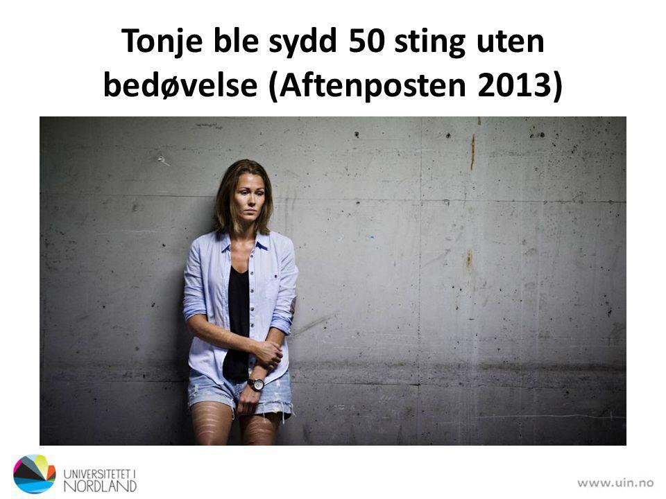 Tonje ble sydd 50 sting uten bedøvelse (Aftenposten 2013)