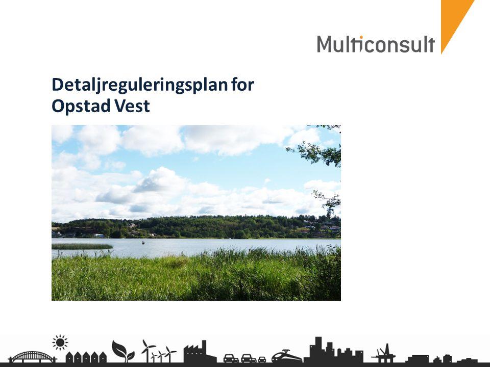 Detaljreguleringsplan for Opstad Vest
