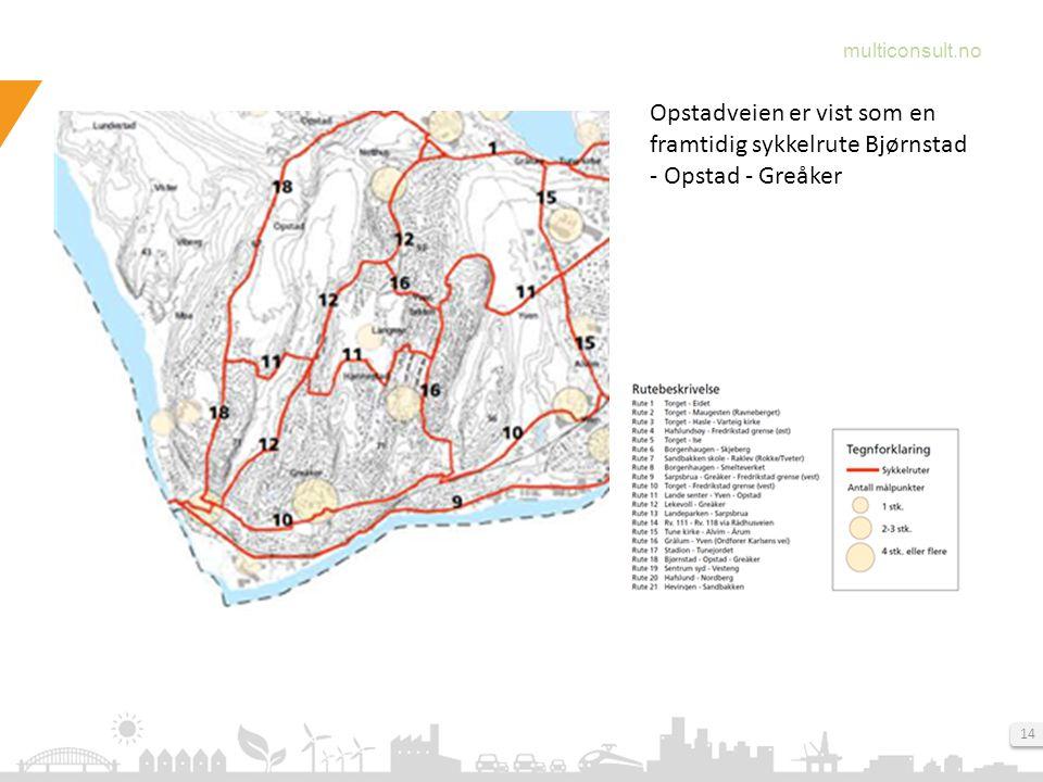 Opstadveien er vist som en framtidig sykkelrute Bjørnstad - Opstad - Greåker