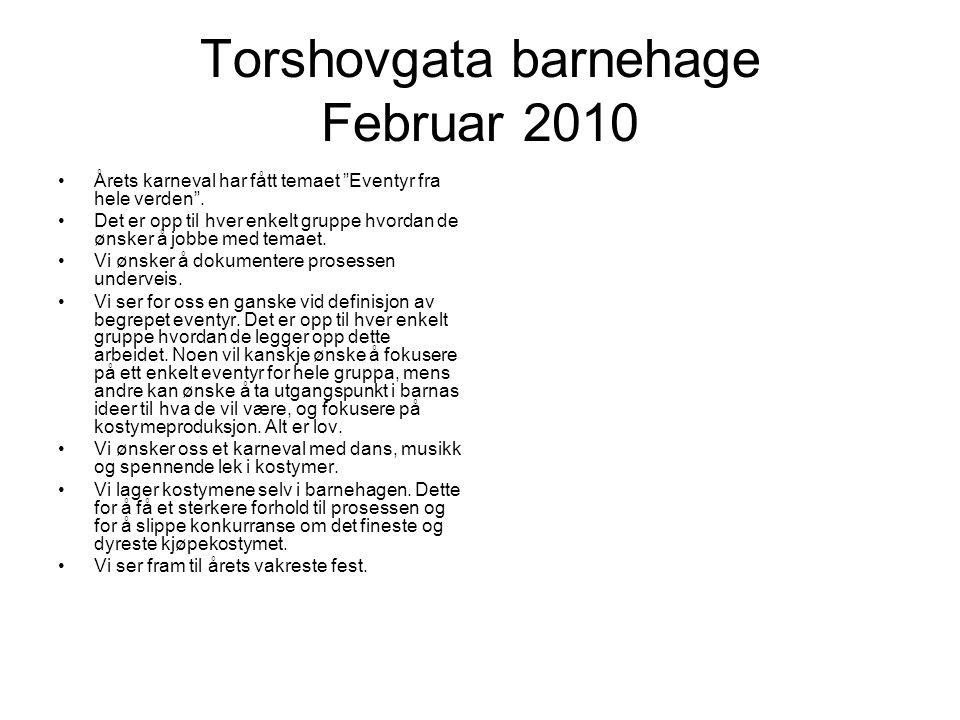 Torshovgata barnehage Februar 2010