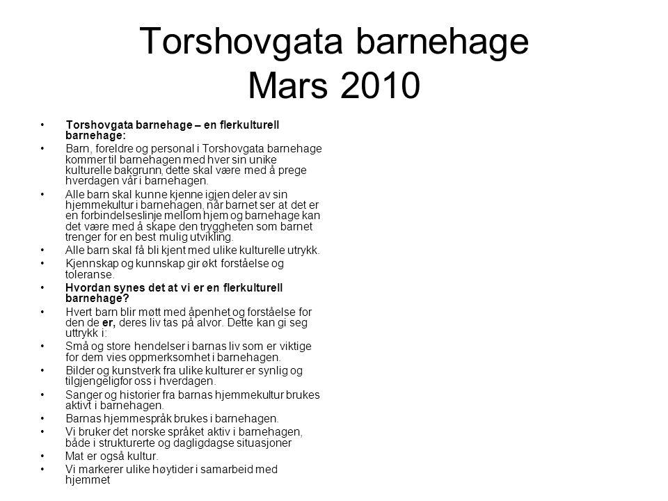 Torshovgata barnehage Mars 2010