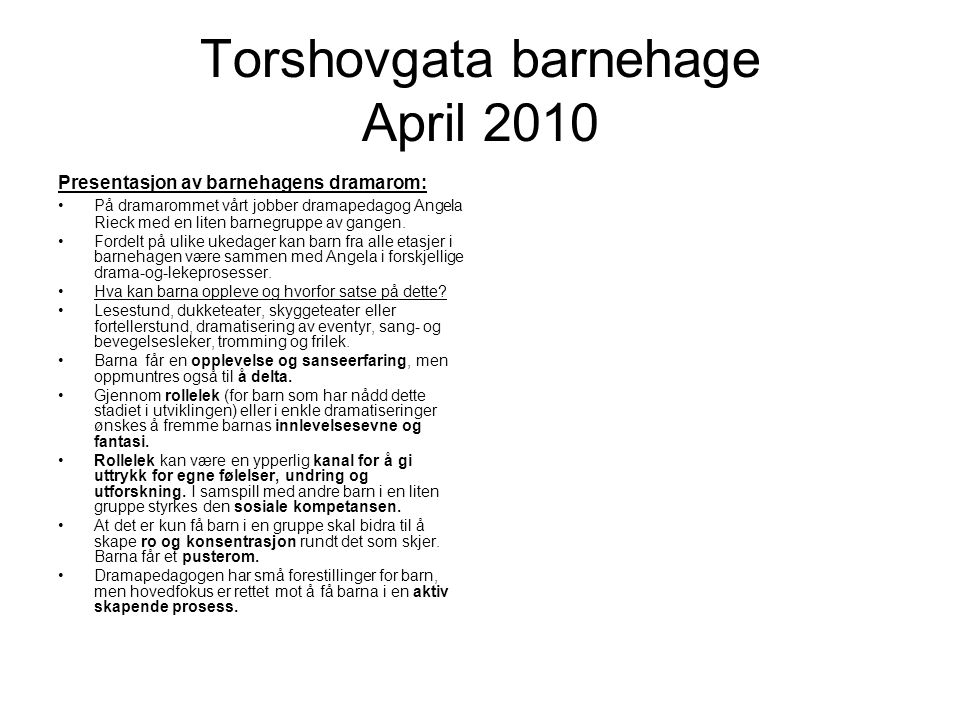 Torshovgata barnehage April 2010