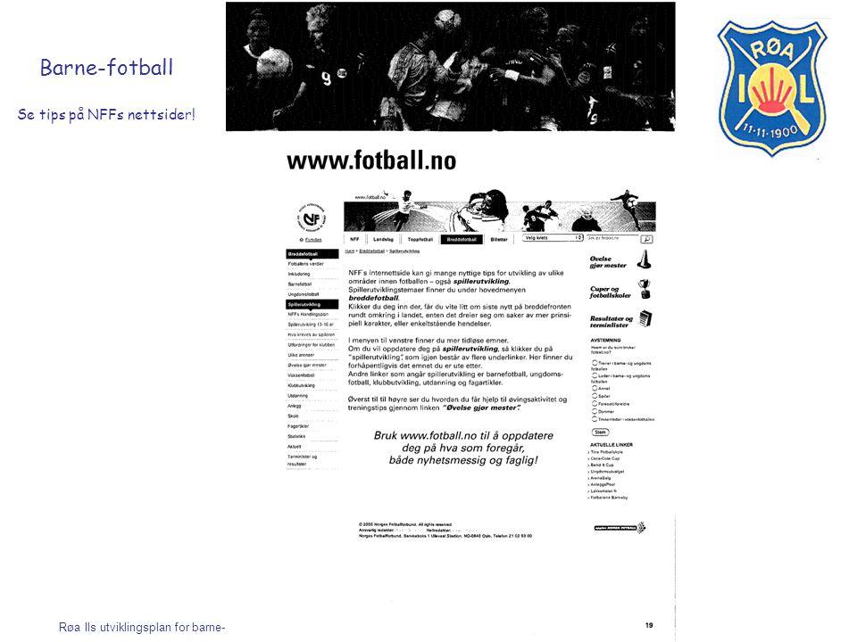 Barne-fotball Se tips på NFFs nettsider!
